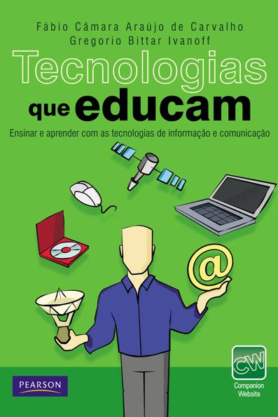 (Tecnologias que Educam: ensinar e aprender com as tecnologias de informação e comunicação