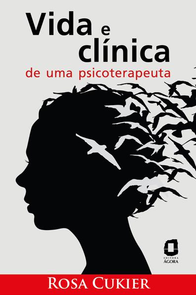 (Vida e clínica de uma psicoterapeuta