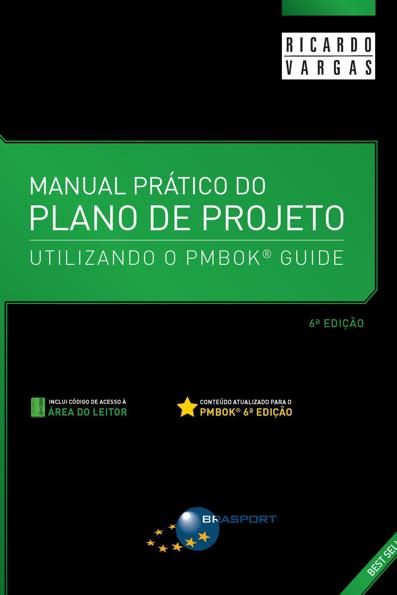 (Manual prático do plano de projeto utilizando PMBOK guide - 6ª Edição