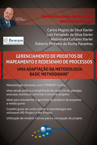 (Gerenciamento de Projetos de Mapeamento e Redesenho de Processos: uma adaptação da metodologia Basic Methodware
