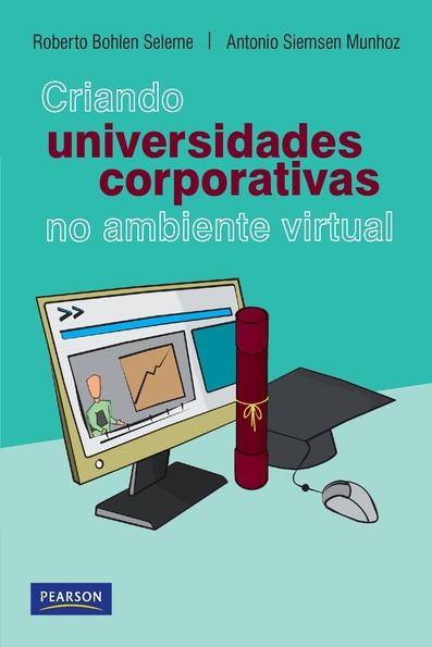 (Criando Universidades Corporativas no Ambiente Virtual