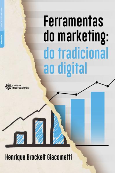 (Ferramentas do Marketing: Do Tradicional ao Digital
