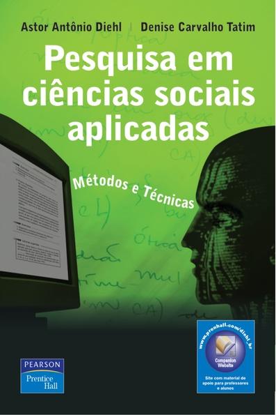 (Pesquisa em Ciências Sociais Aplicadas: métodos e técnicas