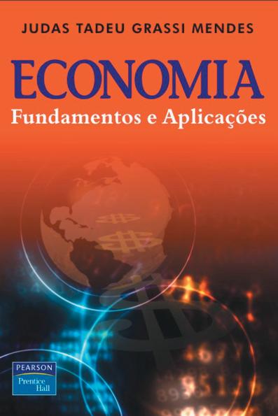 (Economia: fundamentos e aplicações