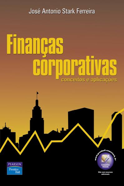 (Finanças Corporativas: conceitos e aplicações