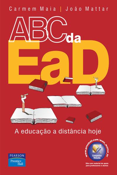 (ABC da EaD: a educação a distância hoje