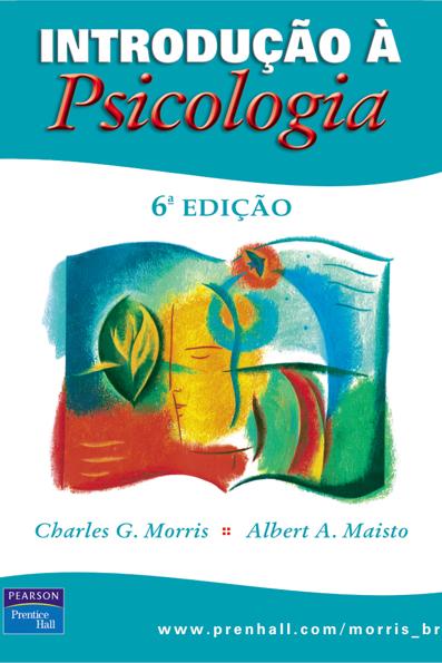 (Introdução à Psicologia - 6ª edição