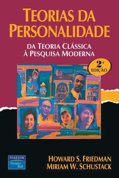 (Teorias da Personalidade: da teoria clássica à pesquisa moderna  - 2ª edição