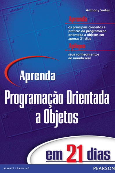 (Aprenda Programação Orientada a Objetos em 21 dias